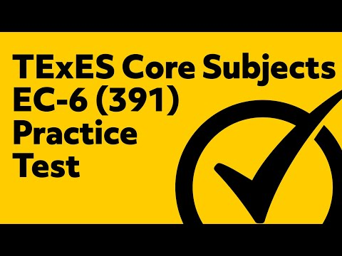 TExES Core Subjects EC-6 (291) Practice Test