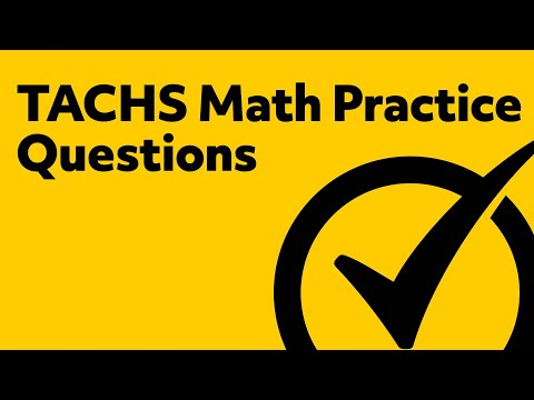 TACHS Exam Math Practice Test
