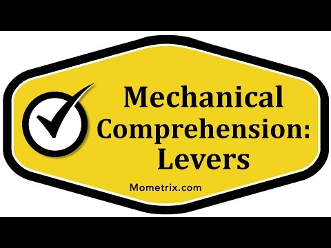 Levers - Mechanical Comprehension