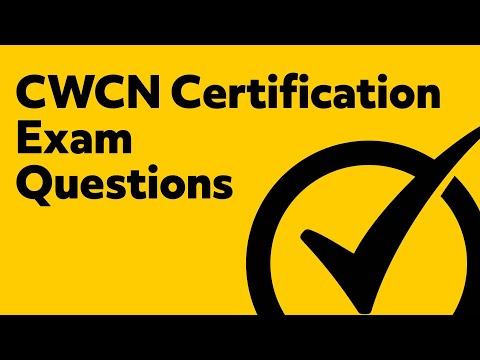 CWCN Certification Exam Questions