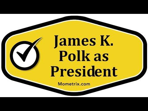 James K. Polk as President