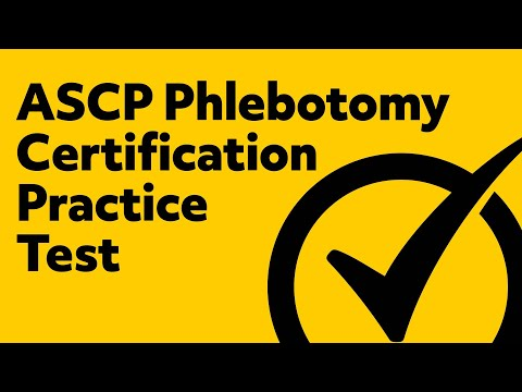 *FREE* ASCP Phlebotomy Certification Practice Test