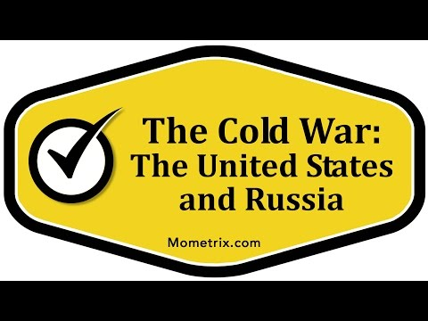 The Cold War - The United States and Russia