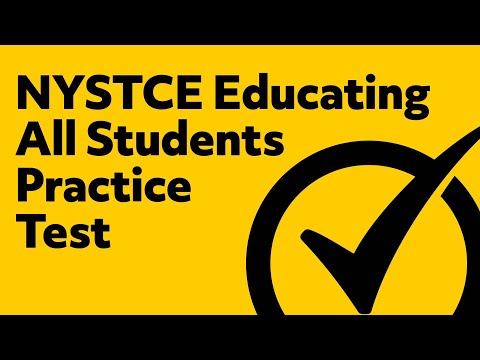 NYSTCE Educating All Students (EAS) Practice Test