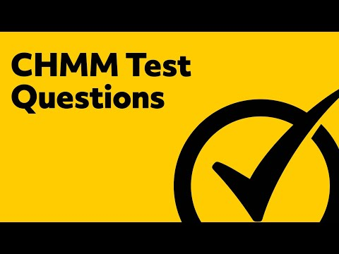 CHMM Test Questions