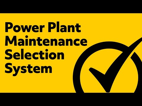 Power Plant Maintenance Selection System (Study Guide)