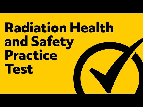 Radiation Health and Safety Exam Study Guide