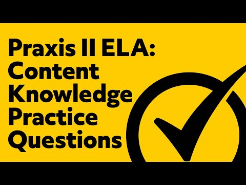 Free Praxis II English Language Arts: Content Knowledge Practice Test (5038)