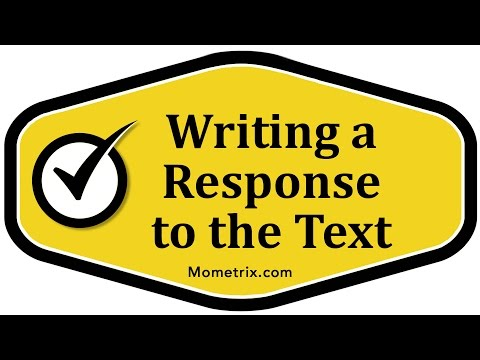 Writing a Response to the Text