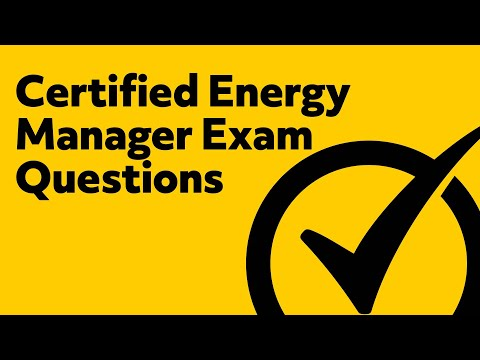 Certified Energy Manager (Exam Questions)
