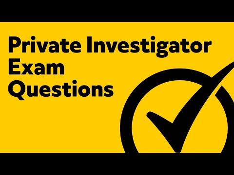 Private Investigator Exam Study Guide Questions
