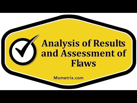 Analysis of Results and Assessment of Flaws