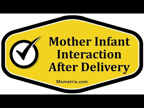 Mother Infant Interaction After Delivery