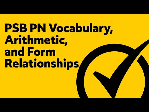PSB PN Vocabulary, Arithmetic, and Form Relationships Study Guide