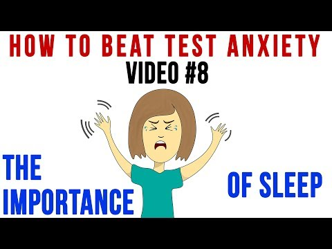 Test Anxiety: The Importance of Sleep for Your Brain