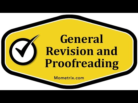 General Revision and Proofreading