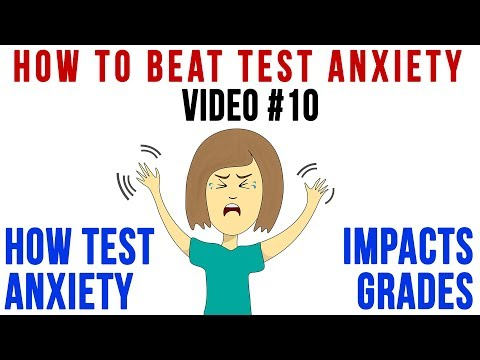 Test Anxiety: How it Impacts Grades