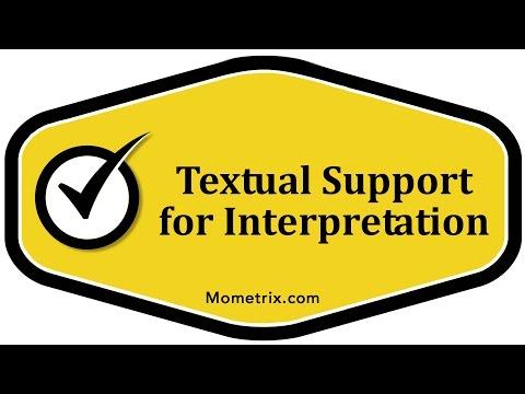 Textual Support for Interpretation