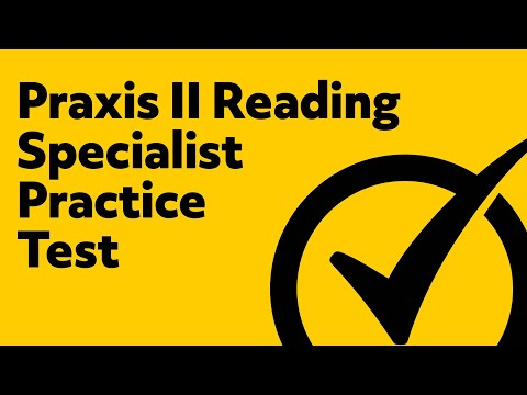 Praxis II: Reading Specialist (5031) Practice Questions