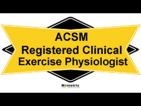 Free ACSM Registered Clinical Exercise Physiologist Study Guide