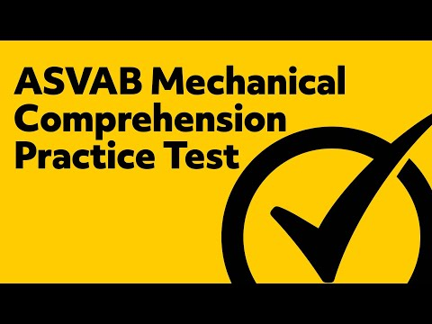 ASVAB Mechancial Comprehension Practice Test