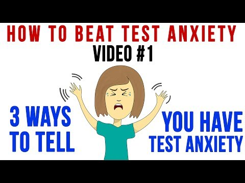 Tip 1 | 3 Ways to Tell You Have Test Anxiety