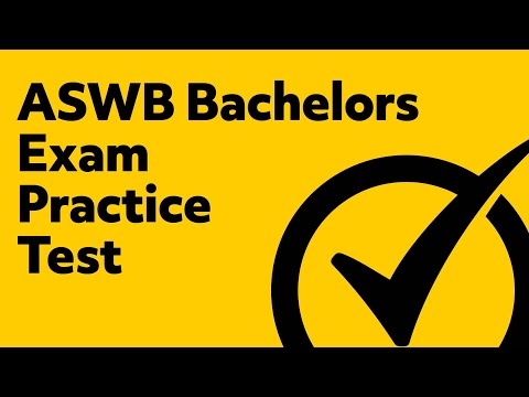ASWB Bachelors Exam Practice Test