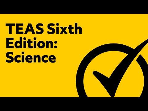 Best TEAS Test Version 6 Science Study Guide