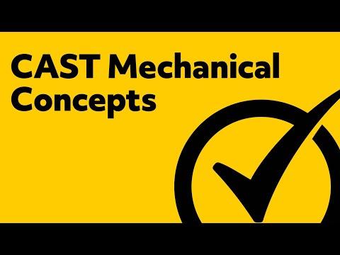 CAST Test Study Guide - Mechanical Concepts Review