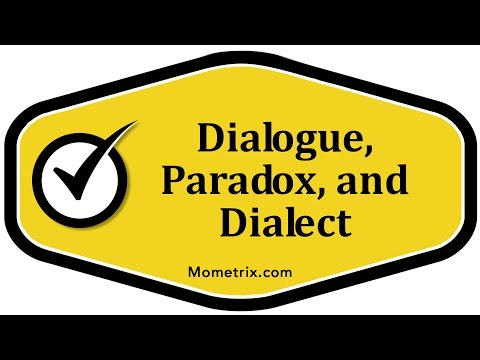 Dialogue, Paradox, and Dialect