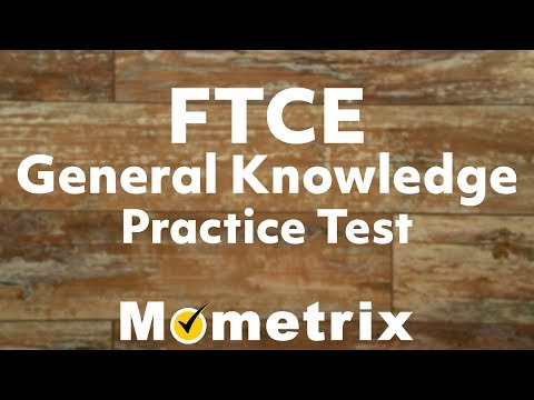 FTCE General Knowledge Practice Test