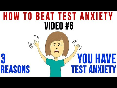 Tip 6 | 3 Reasons You Have Test Anxiety