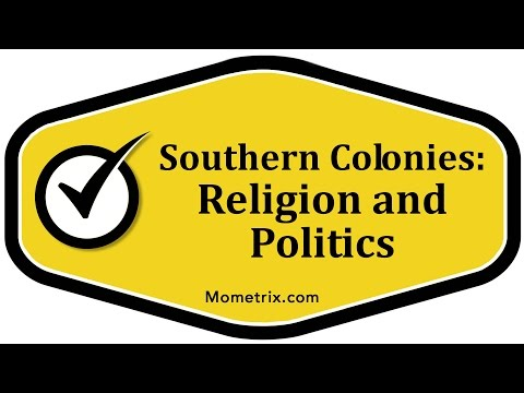 Southern Colonies: Religion and Politics