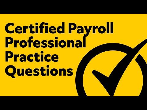 Certified Payroll Professional Practice Exam