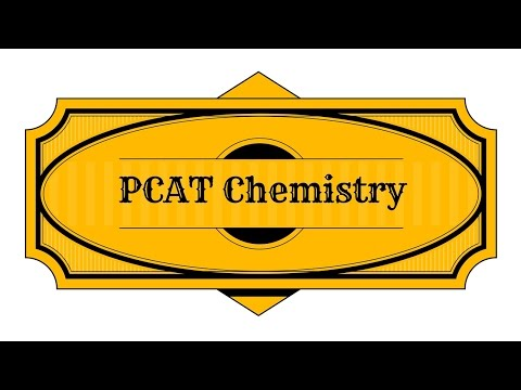 PCAT Chemistry Review Study Guide
