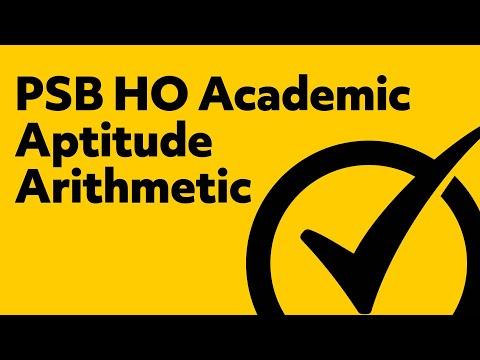 PSB Study Guide - PSB HO Academic Aptitude Arithmetic Review