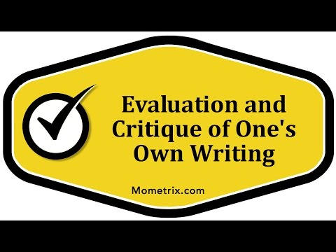 Evaluation and Critique of One's Own Writing