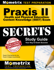 Praxis II Health and Physical Education: Content Knowledge Study Guide