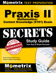Praxis II Mathematics: Content Knowledge Study Guide
