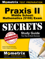Praxis Middle School: Mathematics Study Guide