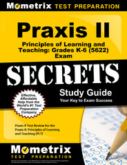 Praxis II Principles of Learning and Teaching: Grades K-6 Study Guide