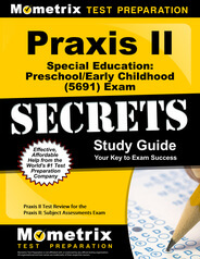 Praxis II Special Education: Preschool/Early Childhood Study Guide