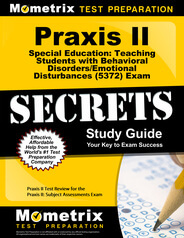 Praxis II Special Education: Teaching Students with Behavioral Disorders/Emotional Disturbances Study Guide