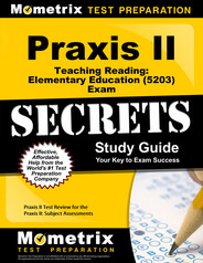 Praxis II Teaching Reading: Elementary Education Study Guide