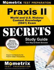 Praxis II World and U.S. History: Content Knowledge Study Guide