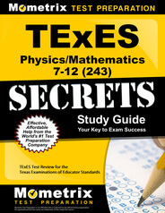 TExES Physics/Mathematics 7-12 Study Guide