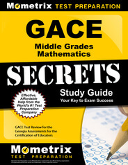 GACE Middle Grades Mathematics Study Guide