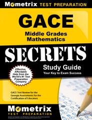 GACE Middle Grades Mathematics Study Guide