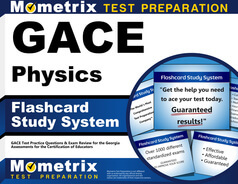 GACE Physics Flashcards