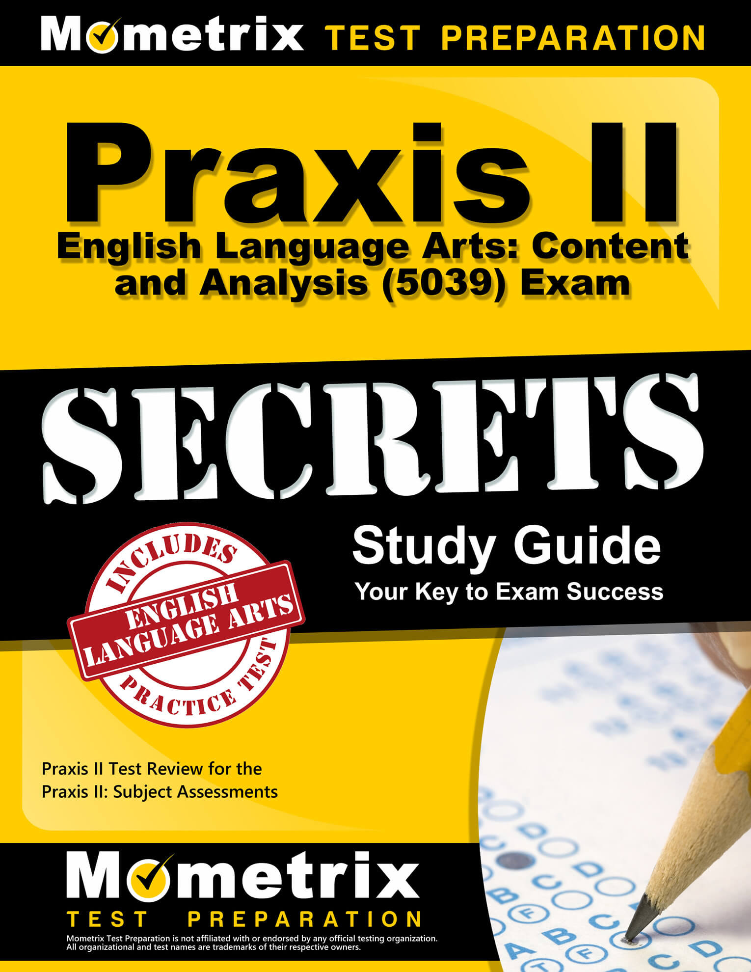 Praxis II English Language Arts: Content and Analysis Study Guide